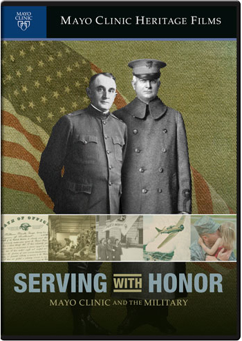 Serving with Honor: Mayo Clinic and the Military