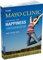 Mayo Clinic - Handbook for Happiness